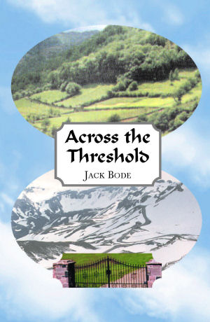 Across The Threshold by Jack Bode
