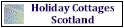 Holiday Cottages Scotland. Self Catering and Holiday Homes.