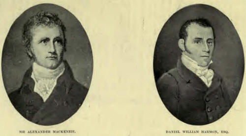 Sir Alexander MacKenzie and Danial William Harmon